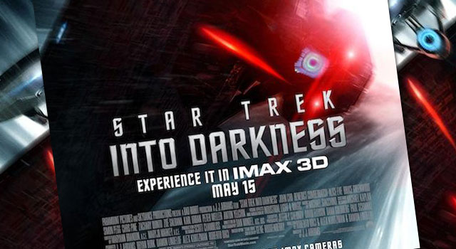 Enterprise & Vengeance Clash In New STAR TREK INTO DARKNESS IMAX Poster