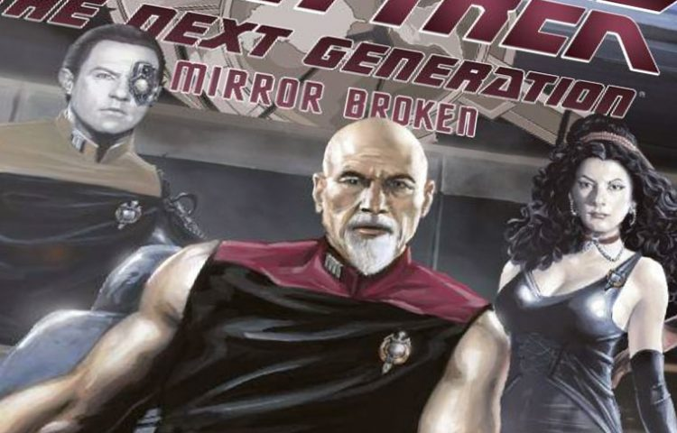 "[REVIEW] Star Trek: The Next Generation ""Mirror Broken"""