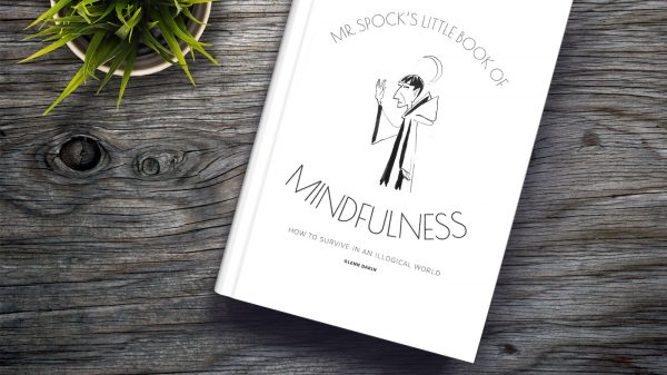 Mr. Spock's Little Book Of Mindfulness: A Fascinating Peek Into The Vulcan Mind