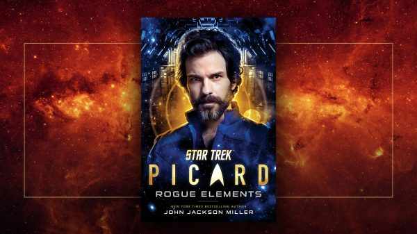 Rogue Elements Review: Rios Gets The Well-Deserved Spotlight In New STAR TREK: PICARD Novel